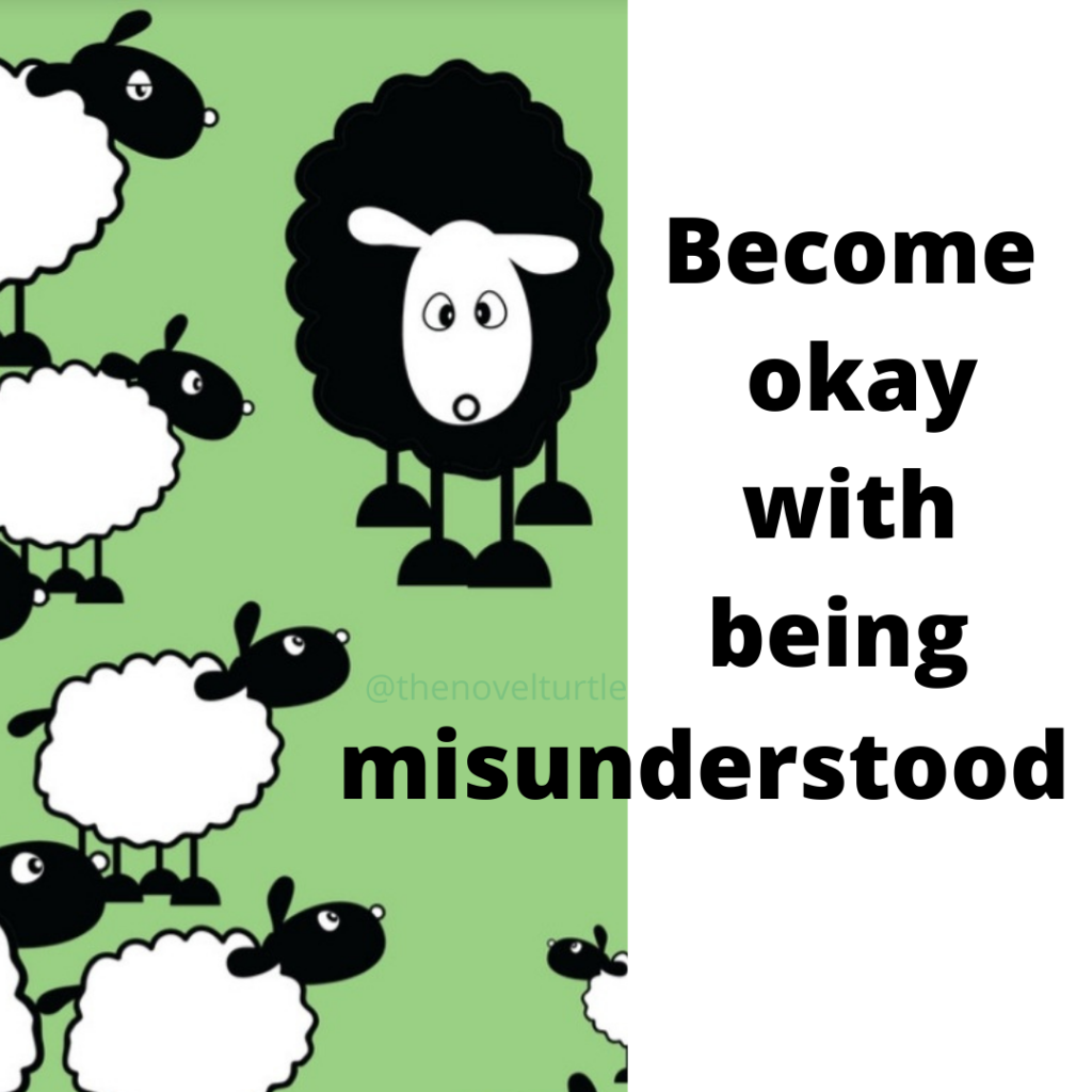 "Quote, ""Become okay with being misunderstood"", and a picture of a black sheep. By @thenovelturtle"